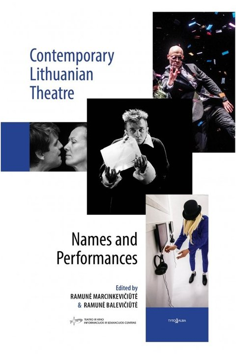 Contemporary Lithuanian Theatre